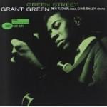 アウトドアで聴くグラント・グリーン~グリーン・ストリート