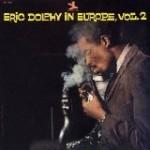 エリック・ドルフィー・イン・ヨーロッパ  vol.2/エリック・ドルフィー