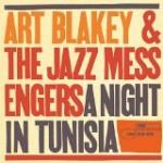 チュニジアの夜/アート・ブレイキー