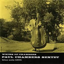 ウィムス・オブ・チェンバース/ポール・チェンバース