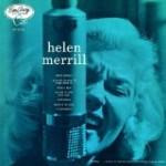 「目玉曲」は、正直あまり好きではないのだが……/ヘレン・メリル・ウィズ・クリフォード・ブラウン