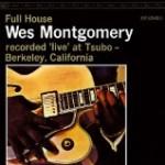 フル・ハウス/ウェス・モンゴメリー
