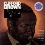 クリフォード・ブラウンが奏でるトランペットの素晴らしさ~ビギニング・アンド・ジ・エンド