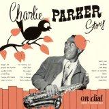 チャーリー・パーカー・ストーリー・オン・ダイアル Vol.1/チャーリー・パーカー