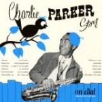 チャーリー・パーカー・ストーリー・オン・ダイアル Vol.2/チャーリー・パーカー