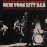 ニューヨーク・シティ R&B/セシル・テイラー