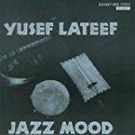 ジャズ・ムード/ユセフ・ラティーフ