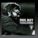 タッチング/ポール・ブレイ