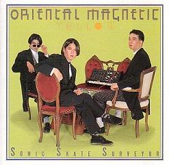 ソニック・スケート・サーヴェイヤー/O.M.Y.(Oriental Magnetic Yellow)