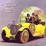 マイルス『ジャック・ジョンソン』2種類のジャケット