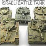 イスラエル・バトル・タンク!~ミリタリーモデリングマニュアル イスラエル戦車編