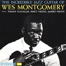 インクレディブル・ジャズ・ギター/ウェス・モンゴメリー